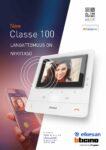 Classe 100 ovipuhelimet puheyhteydellä sekä video-ovipuhelimet
